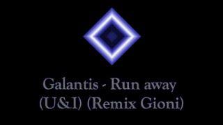 galantis---runaway-u-i-all-remixs-download-link-mp3-part-1