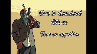 [UPDATE] How to download Gta sa free on appstore | Ios | Apple ID