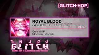 Royal Blood - Acquitted Sheriff