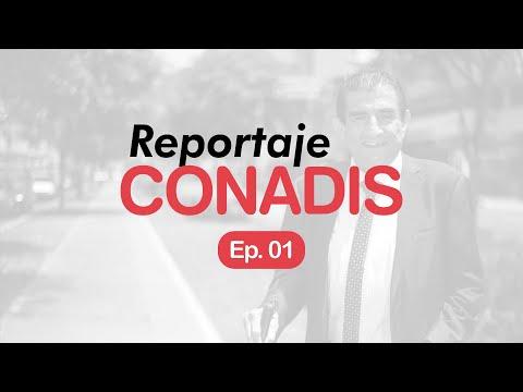 Reportaje Conadis | Ep. 01