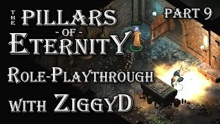 Pillars of Eternity Role-playthrough w/ ZiggyD: Ep.9 - How to Disable Traps (Temple of Eothas)