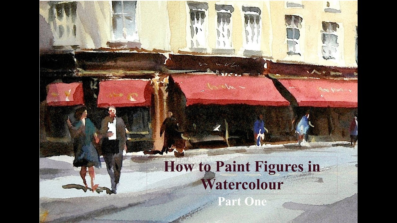 How to paint figures in Watercolour ( Part 1) by Trevor Waugh