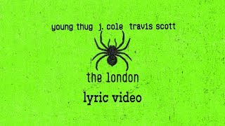 """Download Young Thug, J.Cole, Travis Scott  """"The London"""" (Lyrics) Mp3 and Videos"""