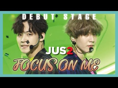 [Unit Debut] Jus2  - FOCUS ON ME ,  저스투 - FOCUS ON ME Show Music core 20190309