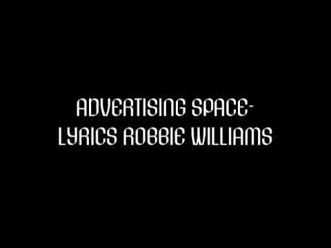 Advertising space - lyrics - Robbie Williams