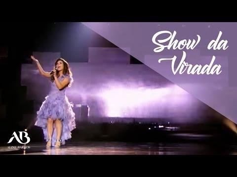 Aline Barros no Show da Virada 2012 - Ressuscita-me
