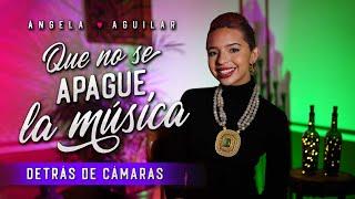Ángela Aguilar - Mi Vlog #69 - Detrás de Cámaras - Que No Se Apague La Música