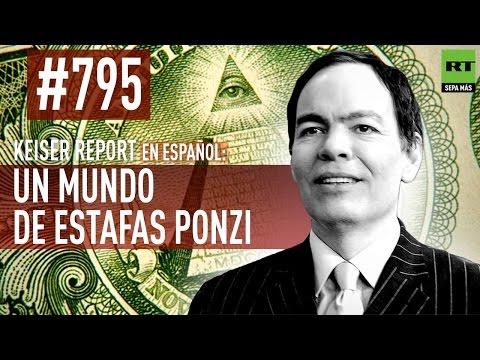 Keiser Report en español: Un mundo de estafas Ponzi (E795)