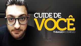 Cuide de você - Thiago Rodrigo