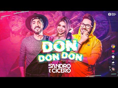 Sandro E Cícero Feat. Melody - DonDonDon (versão Brasil / Laxed - Siren Beat