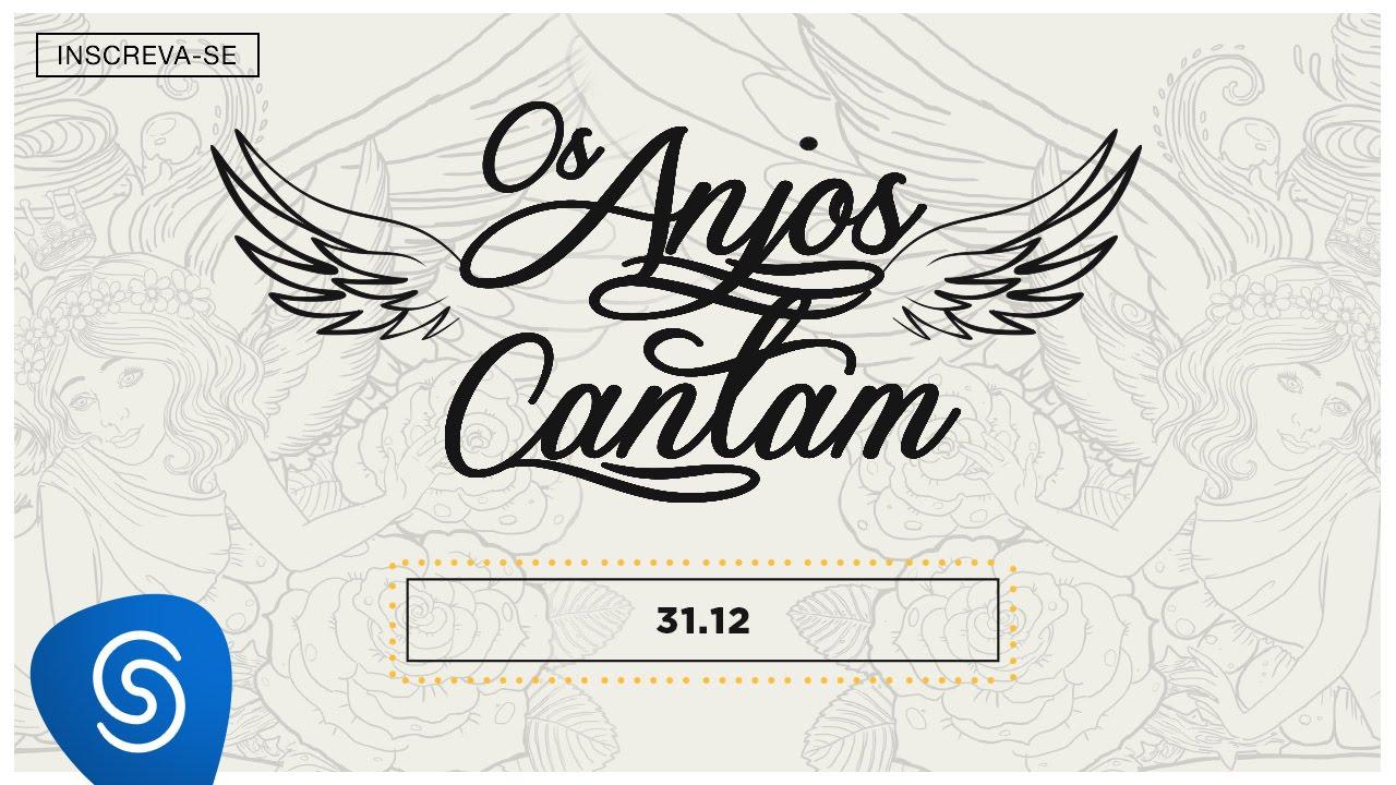 Jorge Mateus 3112 Os Anjos Cantam Lyric Vídeo Youtube