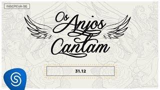 Baixar Jorge & Mateus - 31/12 (Os Anjos Cantam) (Lyric Vídeo)