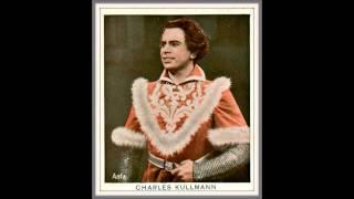 "Tenore CHARLES KULLMANN - Turandot ""Keiner schlafe"" (""Nessun dorma"", in tedesco) - 1932"