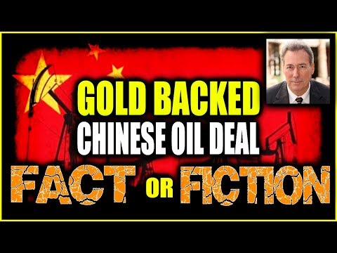 DAVID MORGAN - Gold Backed Chinese Oil Deal is Actual?