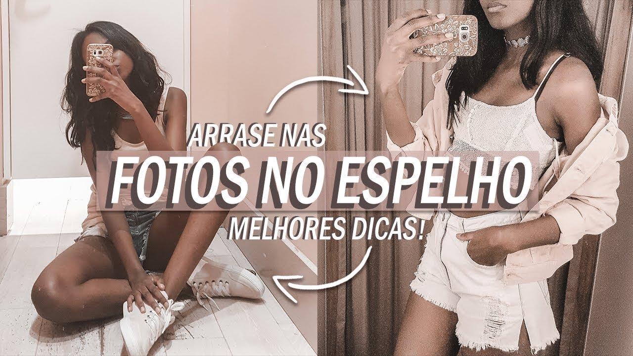 Como Tirar Fotos Tumblr No Espelho Dayane Nascimento
