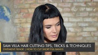 Statement Fringe | How To Cut Short Full Bangs