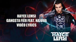 Hayce Lemsi - Gangsta fièr(e) feat. Najoua (Video Lyrics)