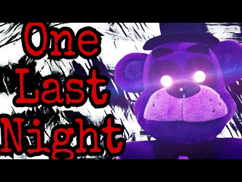 """ One Last Night"" Fnaf Song By Siege Rising ( PLUSH VERSION)"