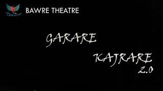 Garare Kajrare 2.0    Bharat Dhwani 2k19    BawreTheatre    Abhineet Singh    Saket Pareek