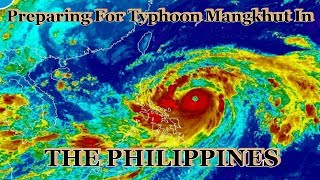 Preparing For Typhoon Mangkhut In The Philippines