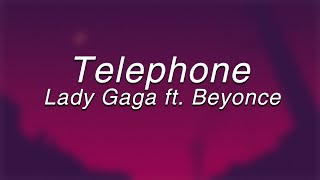 Lady Gaga - Telephone ft. Beyoncé(Lyrics)