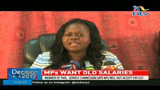Member of Parliamentary Service Commission says MPs will not accept pay cut