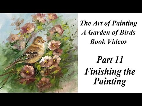 Finishing The Painting: Garden Of Birds Book Video #11