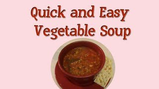 50 ★ Eating Healthy: Quick And Easy Vegetable Soup