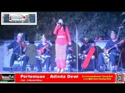 Pertemuan _ Adinda Dewi (Cipt_Mus K Wirya)