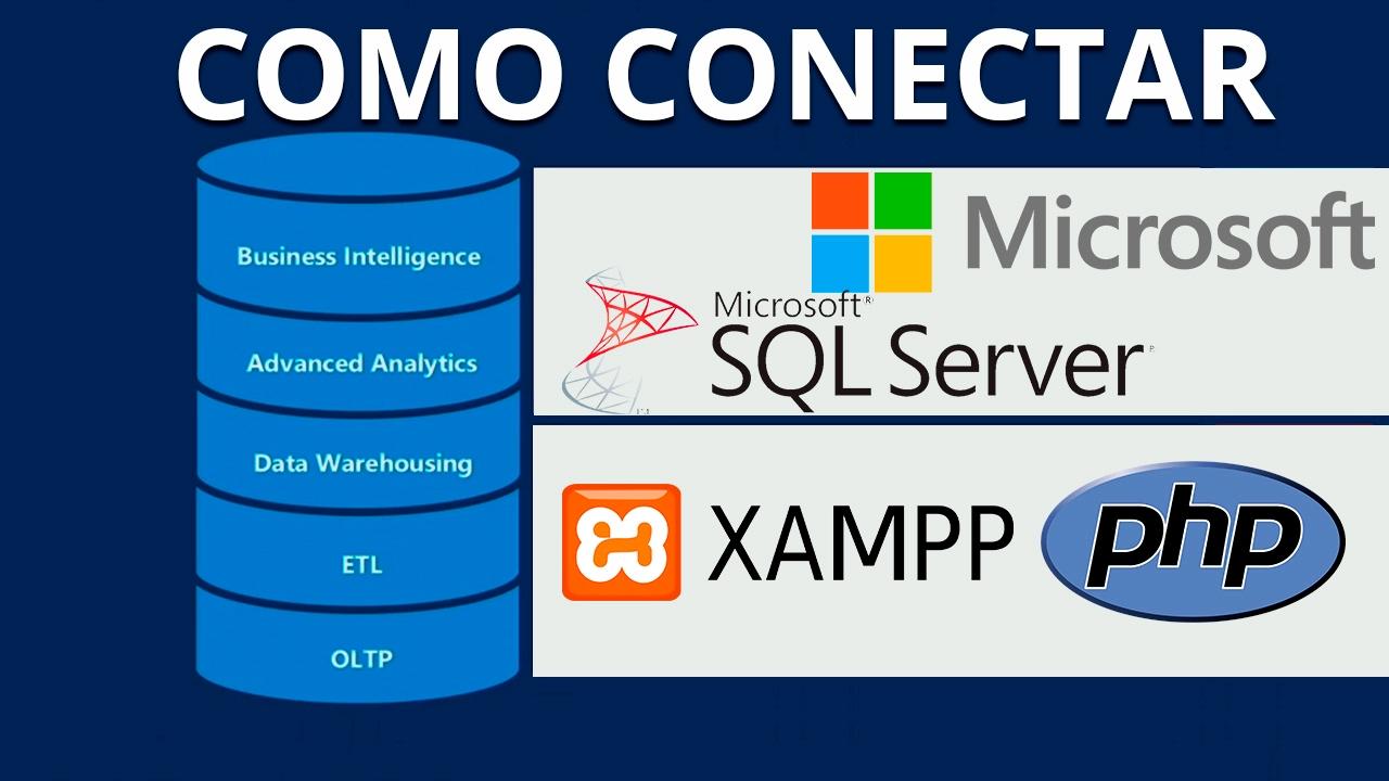 Configurar XAMPP, PHP y SQL SERVER 2016 [Fácilmente]