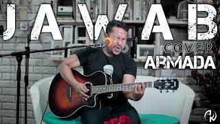 H Q | JAWAB cover ARMADA by AK [LIVE RECORD]
