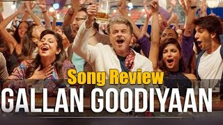 Gallan Goodiyaan | Dil Dhadakne Do | Song Review | Priyanka Chopra | Bollywood Movies News