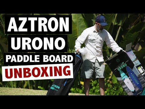 Aztron URONO Inflatable Touring SUP Unboxing (2019 iSUP)