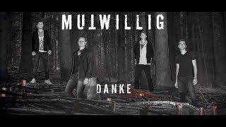 Mutwillig - Danke (Lyric Video)