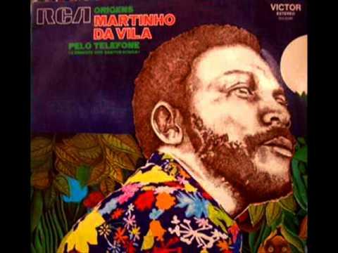 Martinho da Vila -- Pelo Telefone