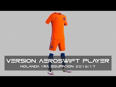 Holanda 2016/17 – 1ra equipación - Versión AeroSwift Player