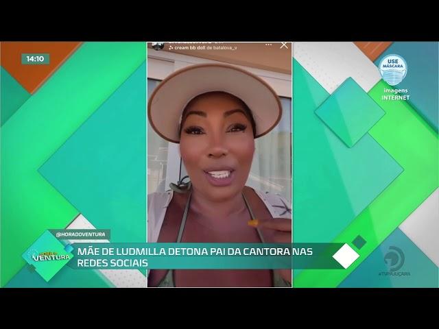 Mãe de Ludmilla detona pai da cantora nas redes sociais