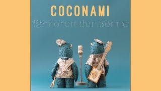"COCONAMI ""SENIOREN DER SONNE"" - Official Video"