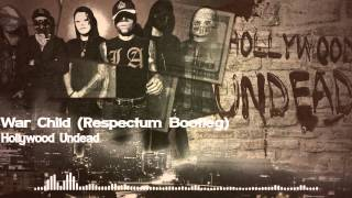 Hollywood Undead - War Child (Respectum Remix)
