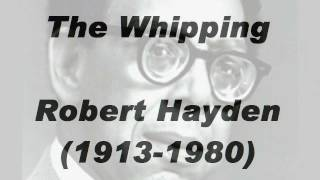 """The Whipping"" by Robert Hayden (read by Tom O"