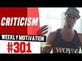 Weekly Motivation #301: Criticism | Dre Baldwin