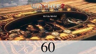 The Witcher 2 #60 - Die Würfel sind gefallen [Let's Play The Witcher 2 | PC | HD]