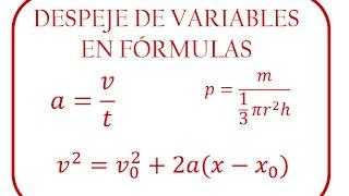 Despeje de variables en fórmulas - [RiveraMath]
