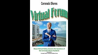 Mayor Richard Bailey Answers the Questions of Coronado Shores Residents