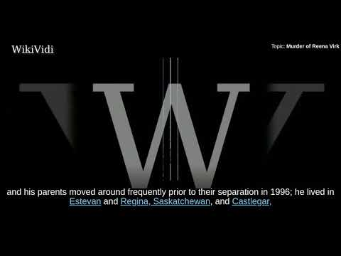 MURDER of REENA VIRK - WikiVidi Documentary