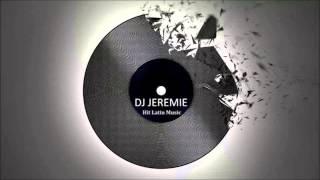 DJ Jeremie - salsa con nuevo swing
