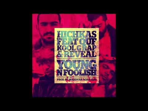 Reveal, Quf, Kool G Rap, Hichkas - Young N Foolish
