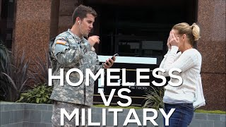 Homeless vs Military Experiment