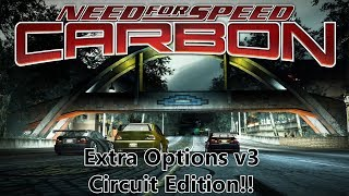 NFS Carbon Extra Options v3 Gameplay - Circuit Edition