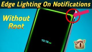 Edge Lighting On Notifications How To Get On Android Without Root Android Interest